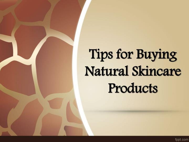 tips for buying natural skincare products n.