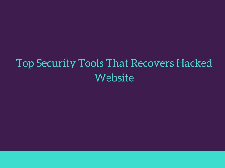 top security tools that recovers hacked website n.
