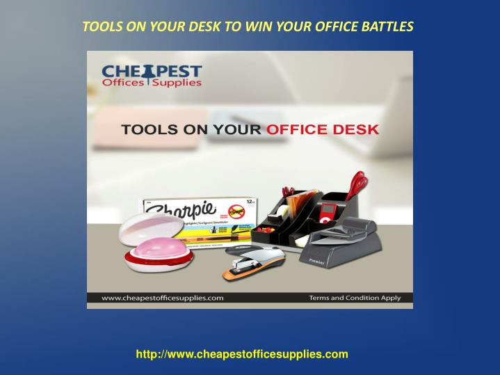 tools on your desk to win your office battles n.