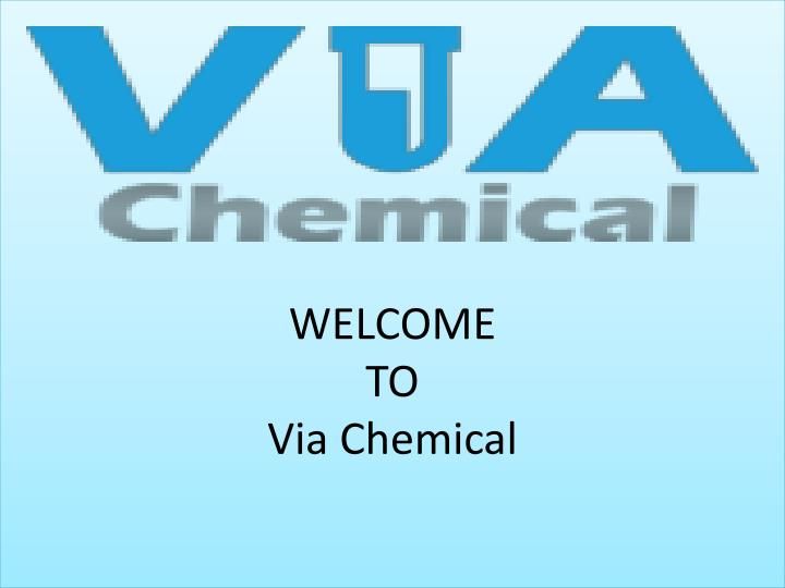 welcome to via chemical n.