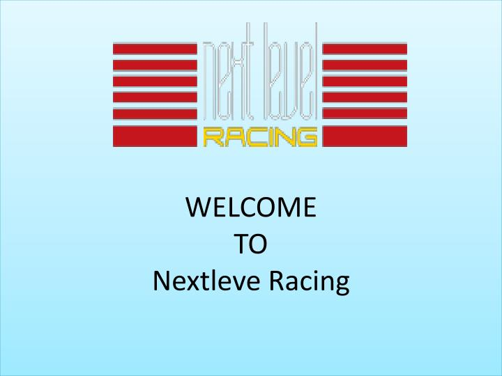 welcome to nextleve racing n.