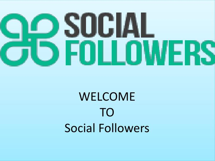 welcome to social followers n.