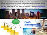 one such option is business receivable factoring