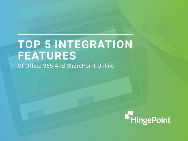 top 5 integration features of office n.