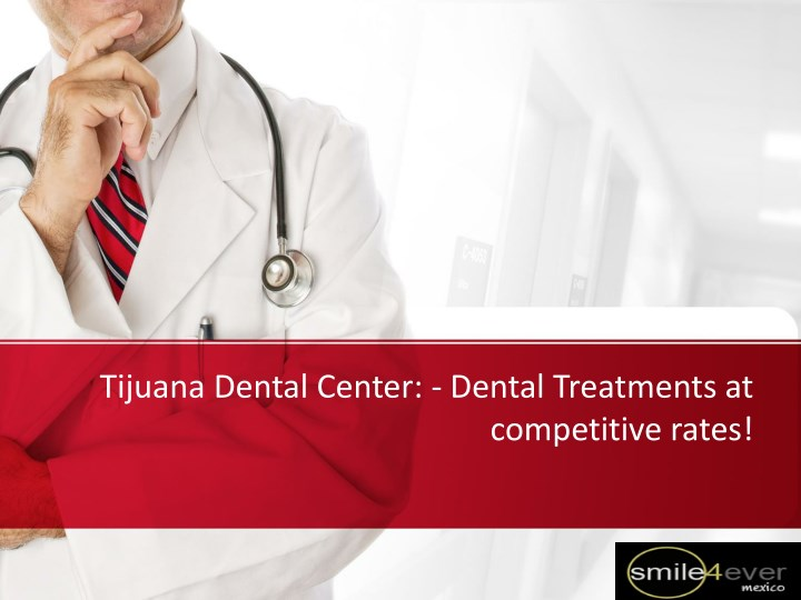 tijuana dental center dental treatments at n.