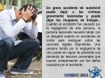 un grave accidente de autom vil puede dejar