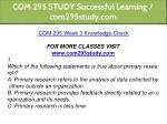 com 295 study successful learning com295study com 13