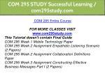 com 295 study successful learning com295study com 2