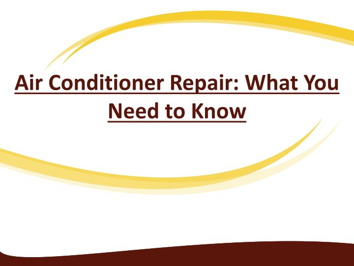 air conditioner repair what you need to know n.