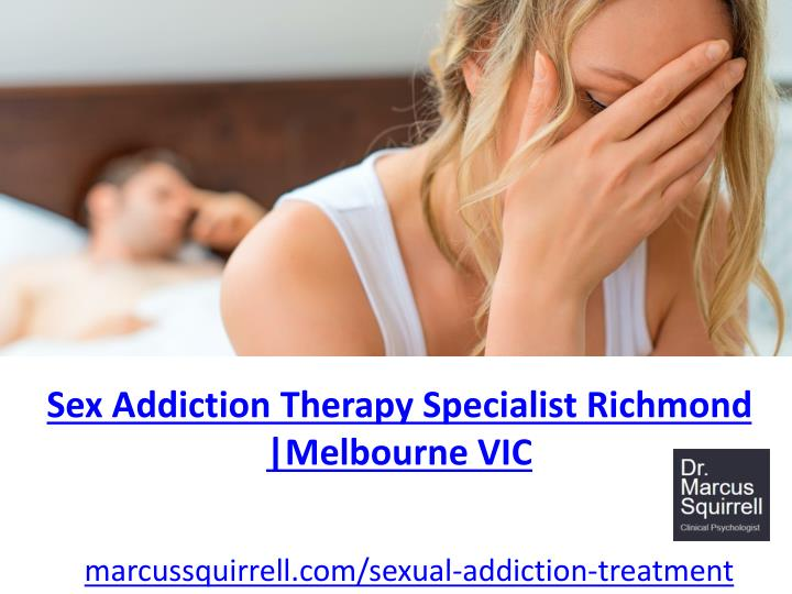 sex addiction therapy specialist richmond n.