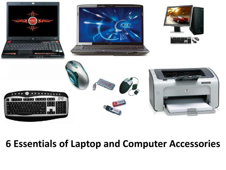 6 essentials of laptop and computer accessories n.