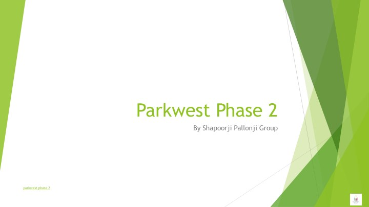 parkwest phase 2 by shapoorji pallonji group n.