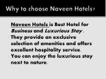 why to choose naveen hotels