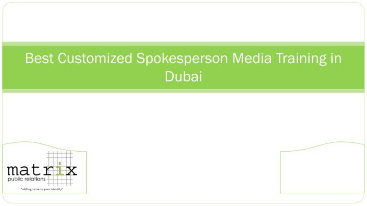 best customized spokesperson media training in dubai n.