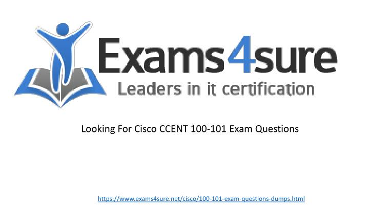 looking for cisco ccent 100 101 exam questions n.
