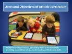 aims and objectives of british curriculum
