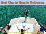 best charter boat in melbourne