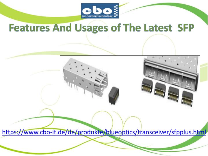 features and usages of the latest sfp n.