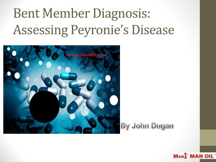 bent member diagnosis assessing peyronie s disease n.