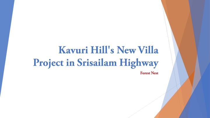 kavuri hill s new villa project in srisailam highway n.