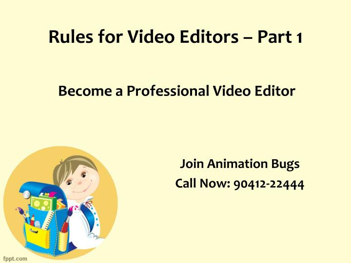 rules for video editors part 1 n.