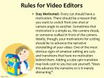 rules for video editors