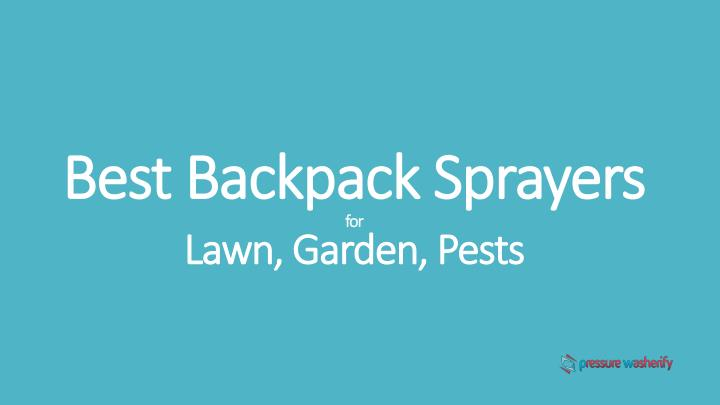 best backpack sprayers for lawn garden pests n.