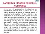 banking finance services actuaries