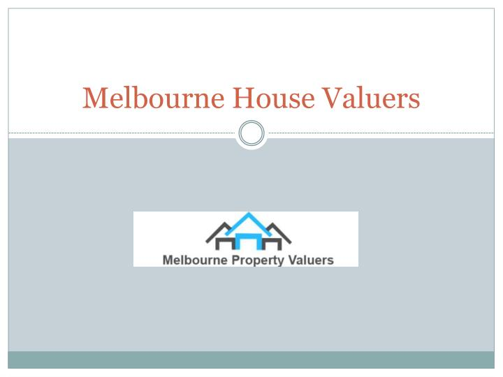 melbourne house valuers n.