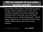 seo can integrate all your online business activities