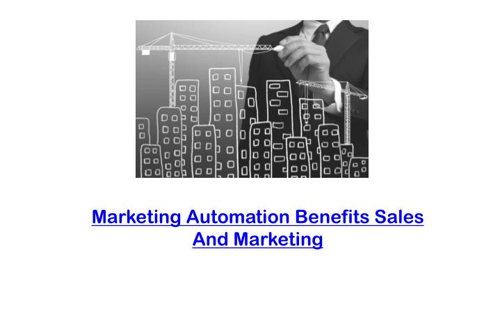 marketing automation benefits sales and marketing n.