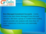 best managed investment accounts centre forex