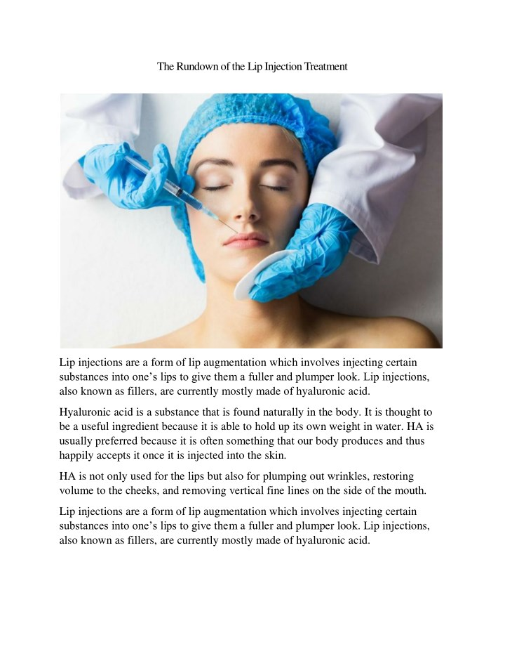 the rundown of the lip injection treatment n.