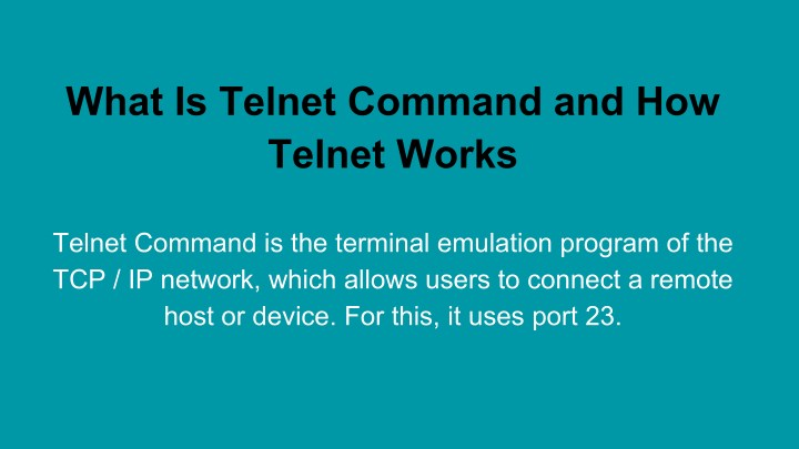what is telnet command and how telnet works n.