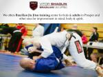 we offers brazilian jiu jitsu training center