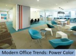 modern office trends power color