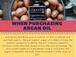when pur c hasing argan oil