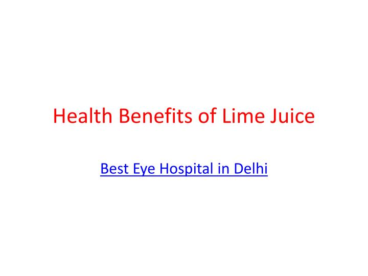 health benefits of lime juice n.
