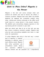 want to move online magento is the answer