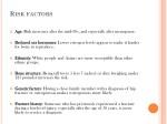 r isk factors