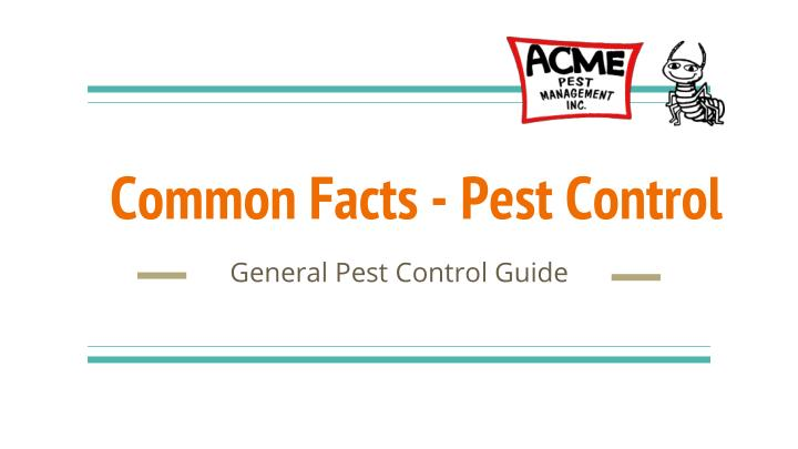 common facts pest control n.