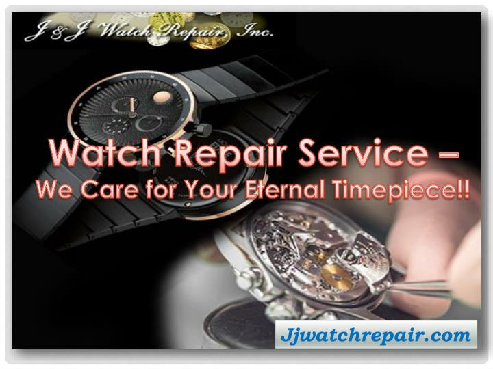 watch repair service we care for your eternal n.