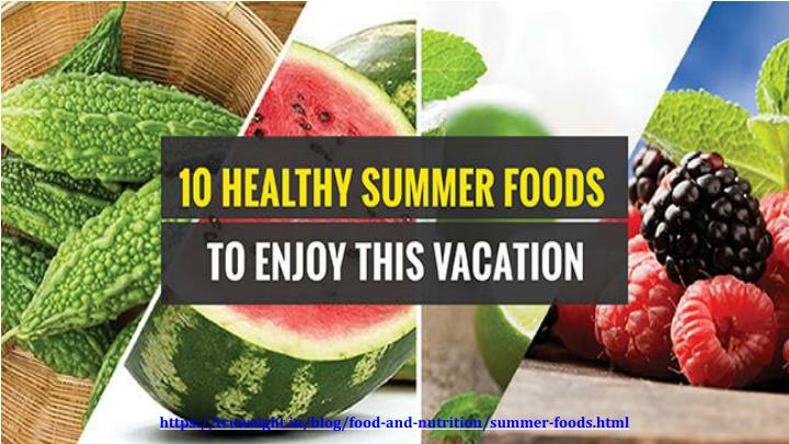 https truweight in blog food and nutrition summer n.