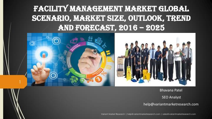 facility management market global scenario market size outlook trend and forecast 2016 2025 n.