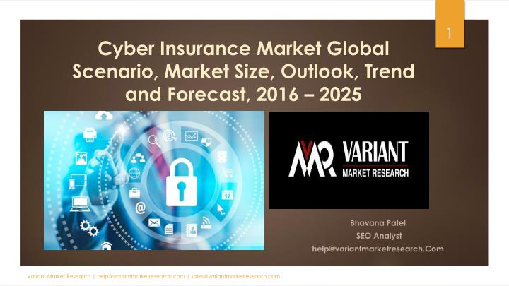 cyber insurance market global scenario market size outlook trend and forecast 2016 2025 n.