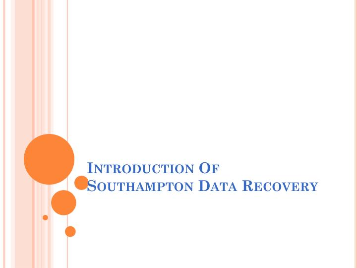 introduction of s outhampton data recovery n.