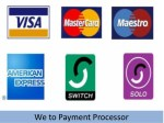 we to payment processor