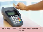 we to user know if the transaction is approved