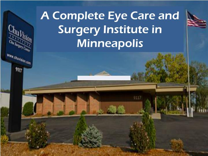 a complete eye care and surgery institute in minneapolis n.