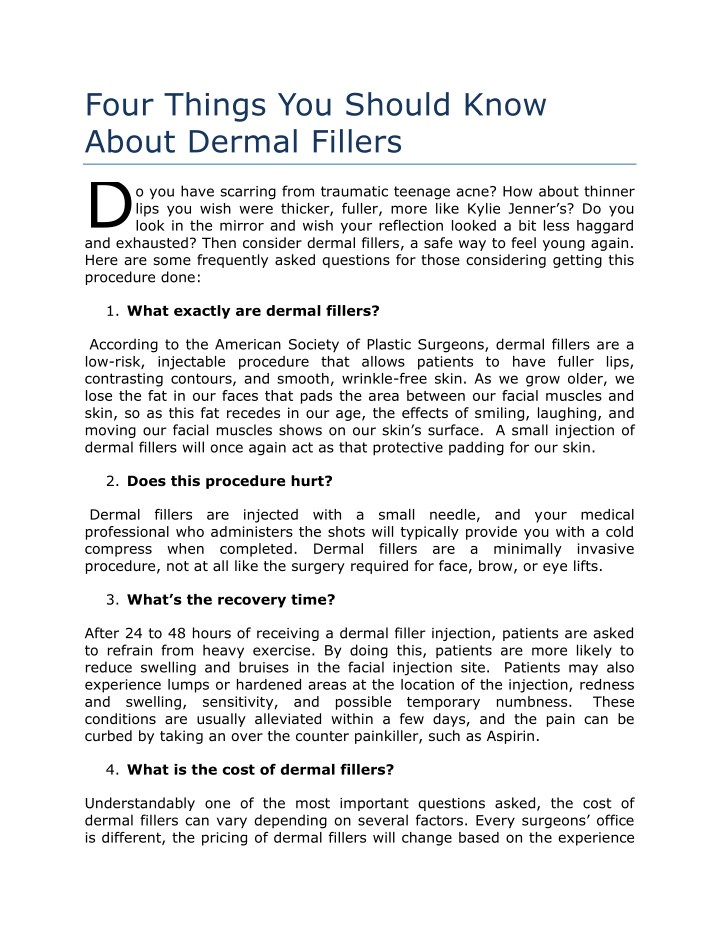 four things you should know about dermal fillers d n.